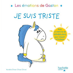 Je suis triste – Les émotions de Gaston