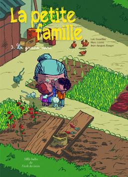 La petite famille, tome 3: Le grand ours
