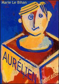 Aurélien, l'enfant autiste
