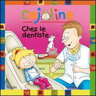 Cajoline chez le dentiste