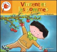Vincent et les pommes – La dysphasie
